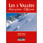 Editions Vamos Les 3 Vallees - Off Piste