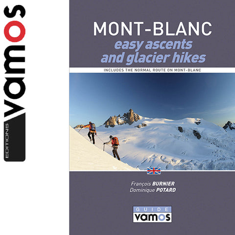 Editions Vamos Easy Ascents in The Mont Blanc Range