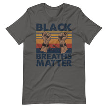 Load image into Gallery viewer, Black Breaths Matter T-Shirt