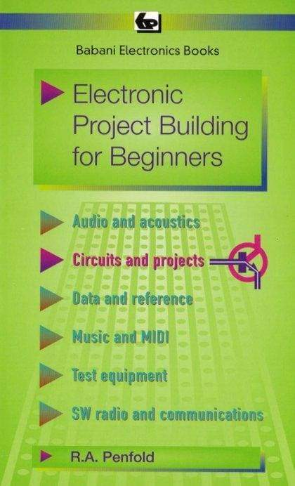 Electronic Project Building for Beginners - Books