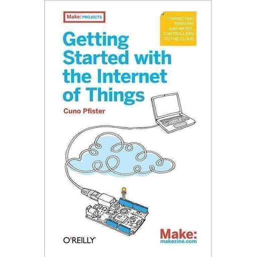 Getting Started With The Internet Of Things - Books