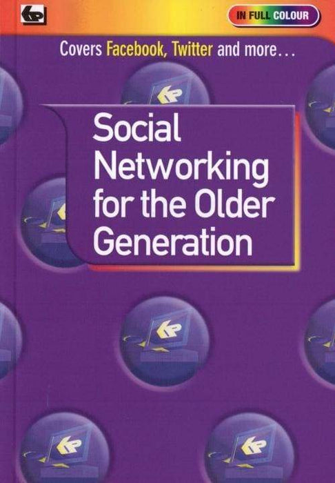 Social Networking for the Older Generation - Books