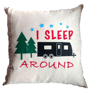 "Couch Pillow Cover: ""I Sleep Around"""
