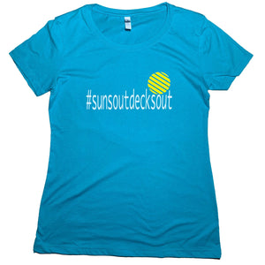 #SunsOutDecksOut T-Shirt