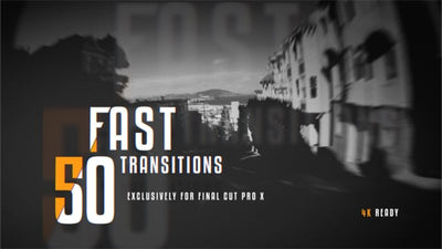 50 Fast Transitions
