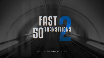 50 Fast Transitions 2