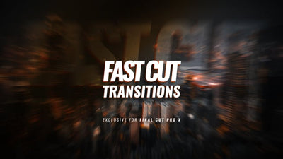 Fast Cut Transitions