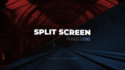 Split Screen Transitions