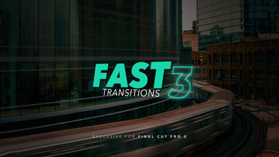 Fast Transitions 3