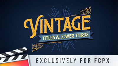 Vintage Titles & Lower Thirds