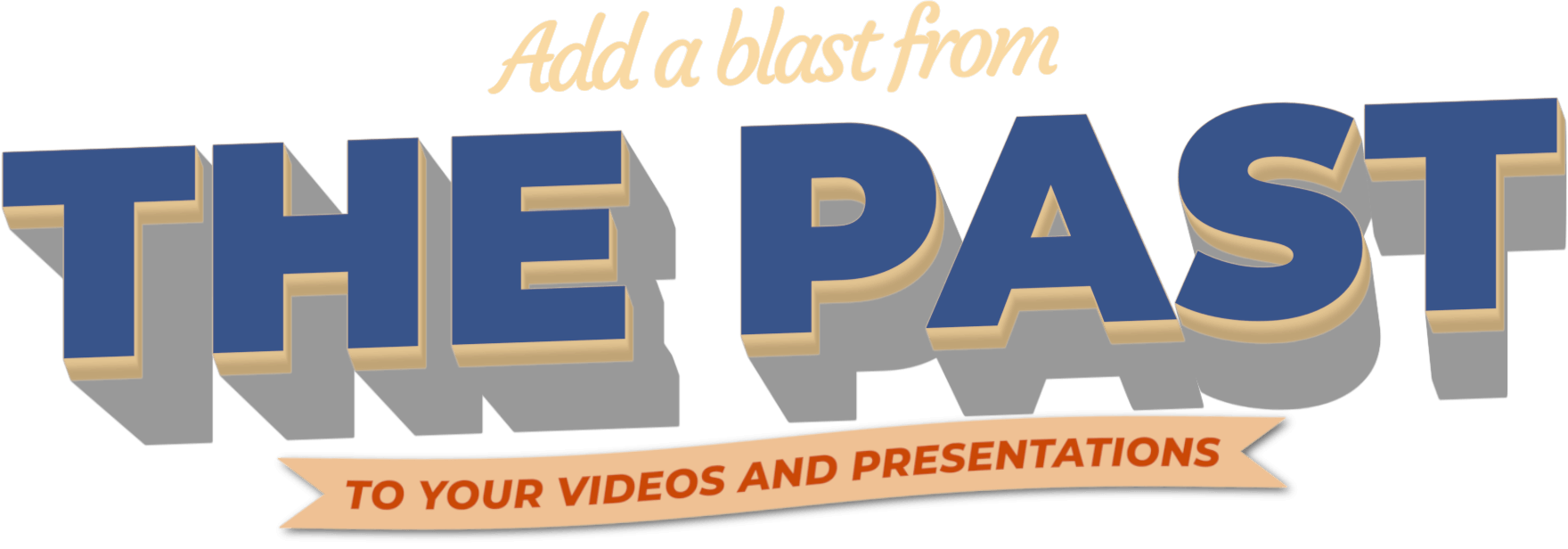 Add a blast from the past to your videos and presentations