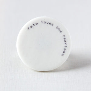 text-it - ring -  'fate loves the fearless'  - Ø 30mm