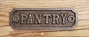 Antique Iron PANTRY Sign