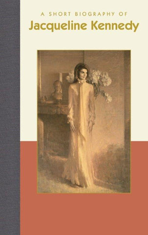 A Short Biography of Jacqueline Kennedy Book