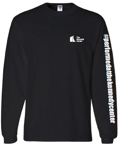 The Kennedy Center #peformedatthekennedycenter Long Sleeve T-shirt