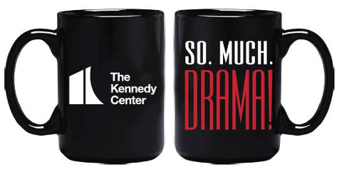 Kennedy Center So Much Drama Mug