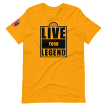 Load image into Gallery viewer, Live your Legend Hoops Unisex Tee