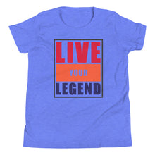 Load image into Gallery viewer, Live Your Legend Youth Tee