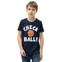 Load image into Gallery viewer, CHECK BALL! Youth Tee