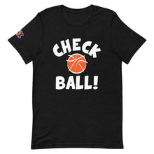 Load image into Gallery viewer, CHECK BALL! Unisex Tee