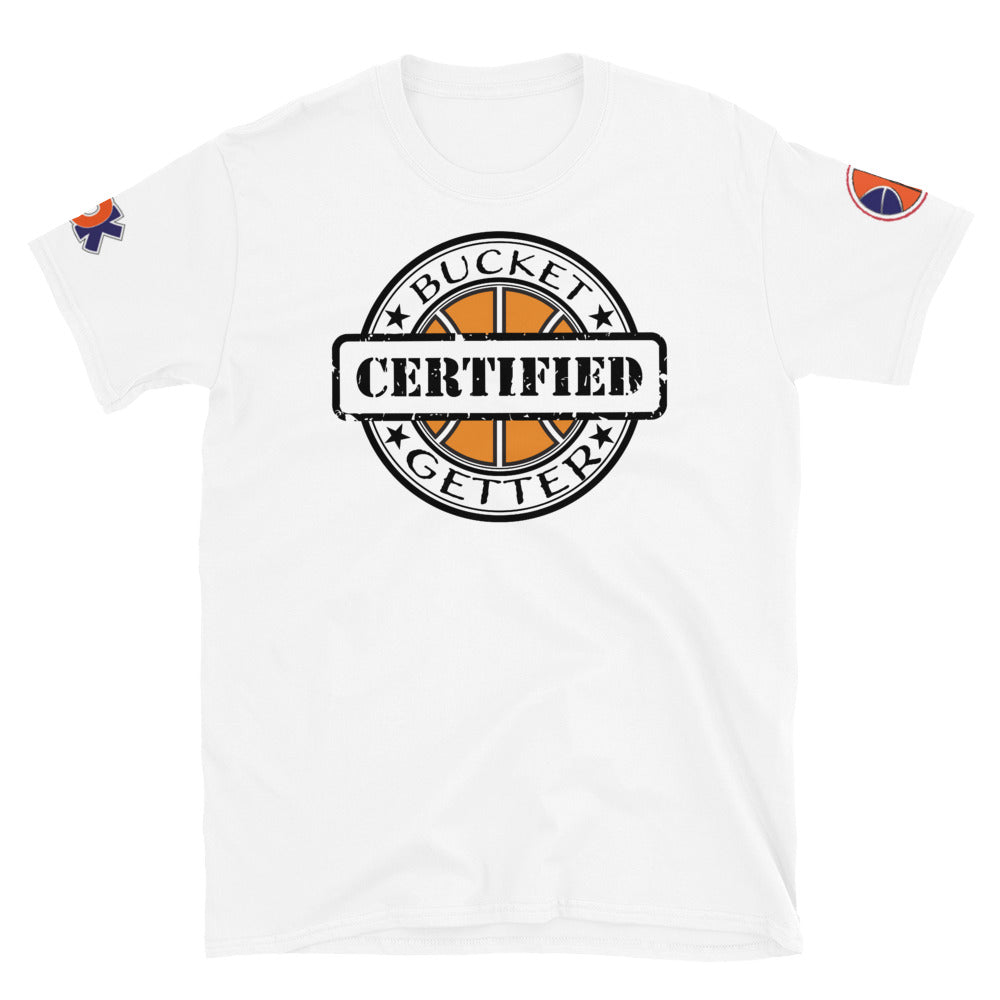 Certified BUCKET Getter Unisex Tee