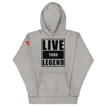 Load image into Gallery viewer, Live Your Legend Unisex Hoodie