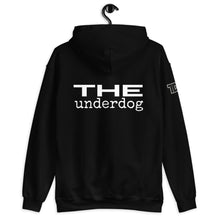 "Load image into Gallery viewer, ""The Underdog"" Tagline Unisex Hoodie"