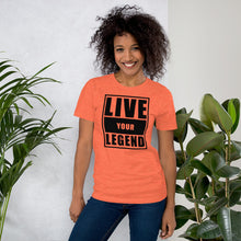 Load image into Gallery viewer, Live Your Legend Unisex Tee