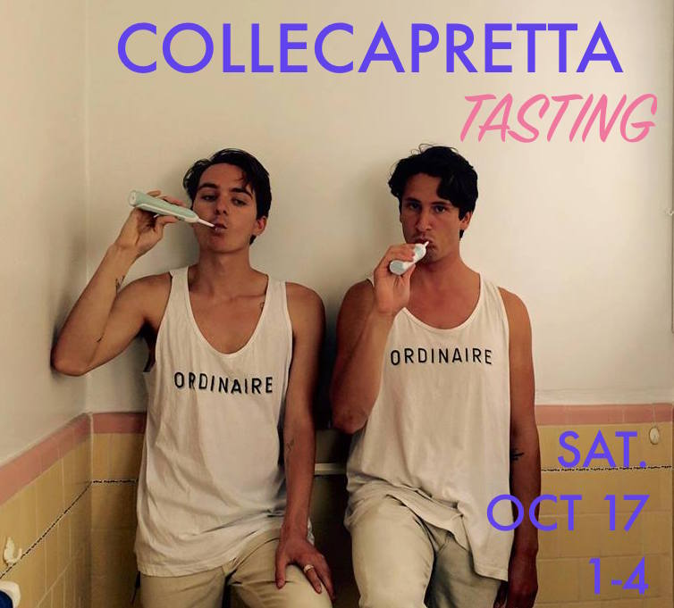Collecapretta Tasting Saturday 1-4pm