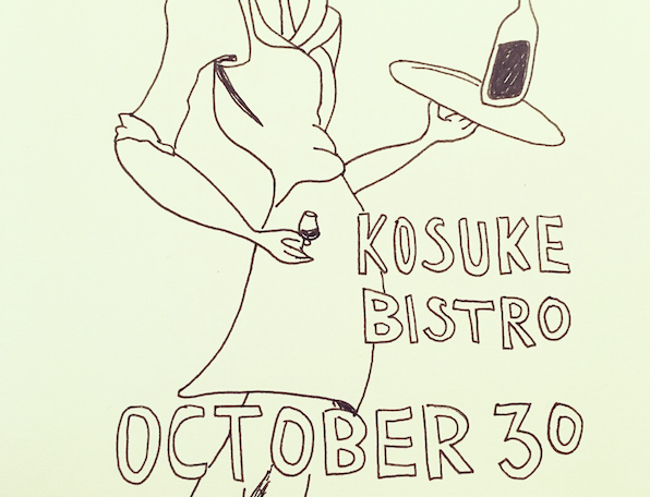 KOSUKE BISTRO : MONDAY OCTOBER 30th