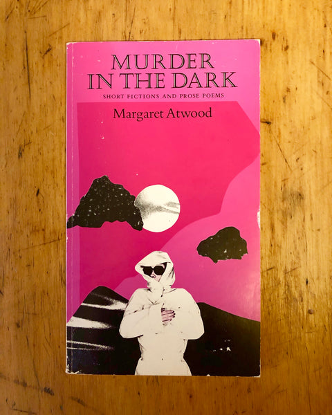 Margaret Atwood - Murder in the Dark