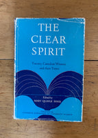 The Clear Spirit: Twenty Canadian Women and their Times
