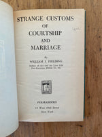 Strange Customs of Courtship and Marriage