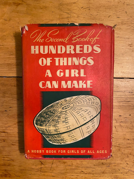The Second Book of A Hundred Things A Girl Can Make