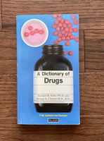 A Dictionary of Drugs