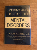 Destiny and Disease in Mental Disorders