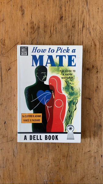 How to Pick a Mate