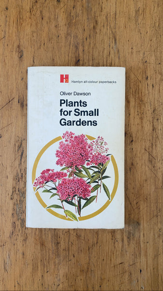 Plants for Small Gardens