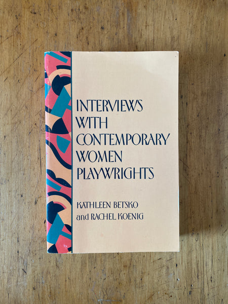 Interviews with Contemporary Women Playwrights