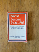 How to Become Beautiful