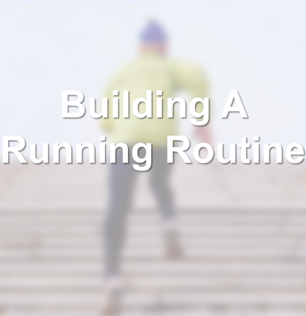 Building A Running Routine