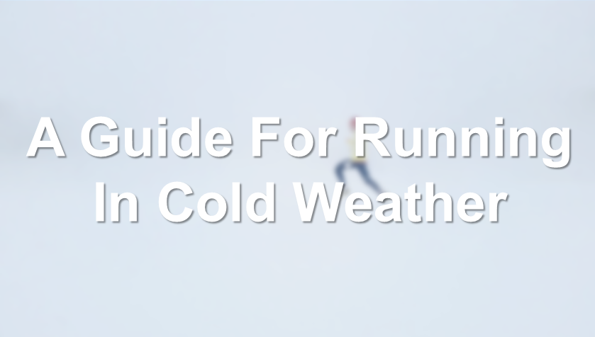 The Guide To Cold Weather Running