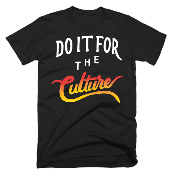 DO IT FOR THE CULTURE - BLACK - GRADIENT
