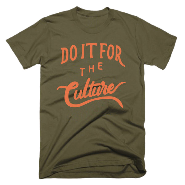 DO IT FOR THE CULTURE - LIGHT OLIVE TEE