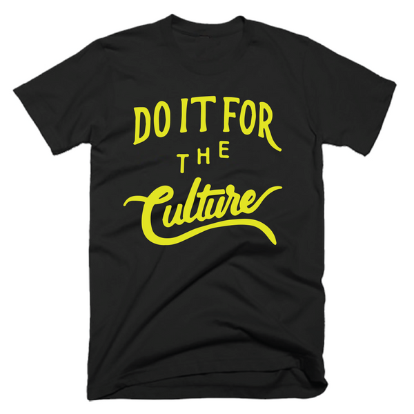 DO IT FOR THE CULTURE- BLACK & NEON- UNISEX FIT