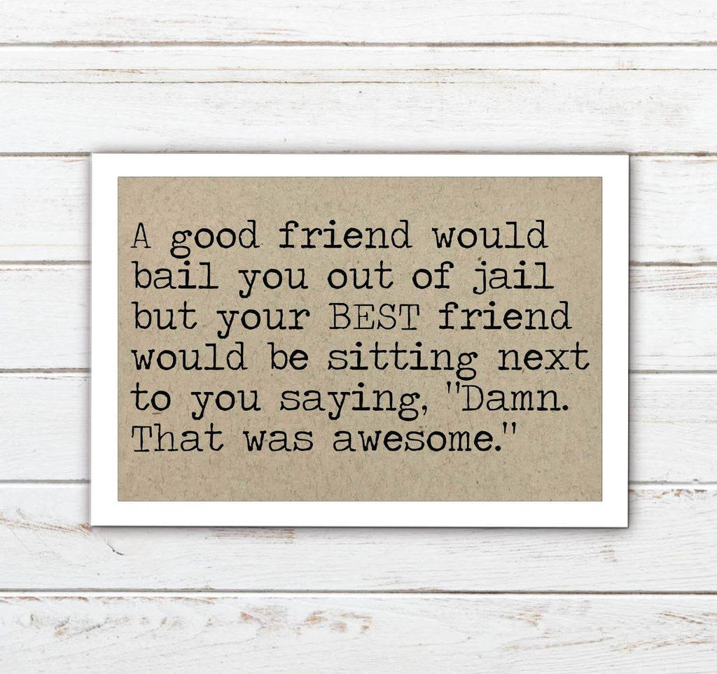 Best Friend and Jail Funny Magnet - Feather & Quill Boutique