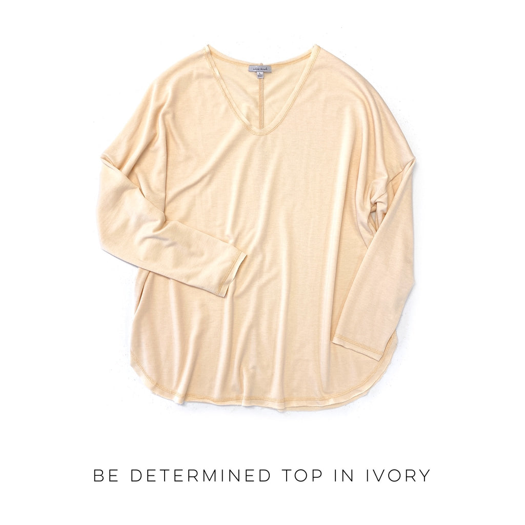 Be Determined Top in Ivory