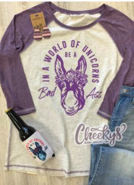 In a world of unicorns be a bad ass Raglan Tee-Feather & Quill Boutique