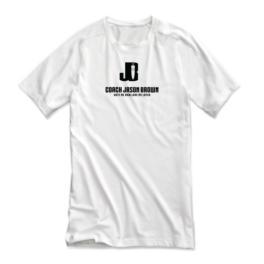 Coach Jason Brown (Hate Me Now Love Me Later) Logo T-Shirt - White