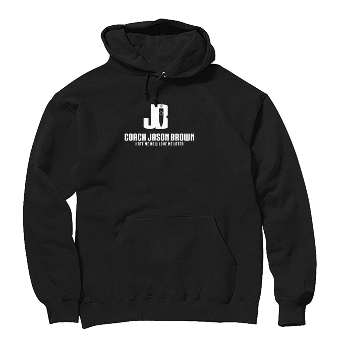 Coach Jason Brown (Hate Me Now Love Me Later) Logo Hoodie